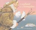 L'enfant de la banquise / Anne Buguet, Robert Giraud | Buguet, Anne (1943-....)