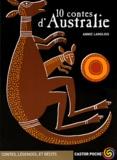 10 contes d'Australie / Annie Langlois | Langlois, Annie (1968-....). Auteur