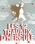 Les douze travaux d'Hercule / Françoise Rachmuhl, Charlotte Gastaut   Rachmuhl, Françoise