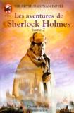aventures de Sherlock Holmes (Les). tome 2 | Doyle, Arthur Conan (1859-1930). Auteur