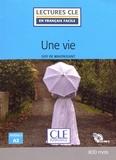 Guy de Maupassant - Une vie. 1 CD audio MP3