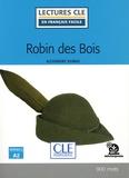 Alexandre Dumas - Robin des Bois.