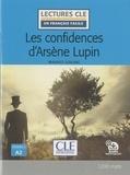 Maurice Leblanc - Arsène Lupin  : Les confidences d'Arsène Lupin.