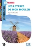 Alphonse Daudet et Françoise Claustres - Lettres de mon moulin - niveau A2.