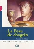 Honoré de Balzac - La Peau de chagrin - Niveau 3.