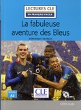 Dominique Georges - La fabuleuse aventure des bleus, A2. 1 CD audio MP3