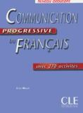 Communication progressive du français : avec 270 activités : niveau débutant / Claire Miquel   Leroy-Miquel, Claire