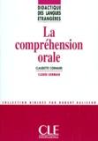 Claudette Cornaire et Claude Germain - La compréhension orale.