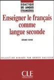 Gérard Vigner - Enseigner le français comme langue seconde.