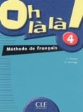 Catherine Favret et Aline Mariage - Oh là là ! 4 - Méthode de français.