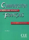 Communication progressive du français : avec 365 activités : niveau intermédiaire / Claire Miquel   Leroy-Miquel, Claire