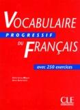 Vocabulaire progressif du français avec 250 exercices : niveau intermédiaire / Claire Leroy-Miquel, Anne Goliot-Lété   Leroy-Miquel, Claire