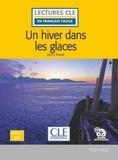 Jules Verne - Un hiver dans les glaces.