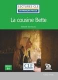 Honoré de Balzac - La cousine Bette - Niveau 3 B1.