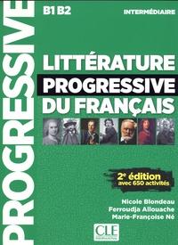 Nicole Blondeau et Ferroudja Allouache - Litterature progressive du français intermédiaire B1 B2. 1 CD audio MP3