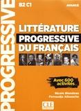 Nicole Blondeau et Ferroudja Allouache - Littérature progressive du français avancé B2 C1 - Avec 600 activités.