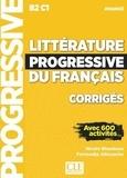 Nicole Blondeau et Ferroudja Allouache - Littérature progressive du français B2 C1 avancé - Corrigés avec 600 activités.