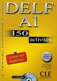 Richard Lescure et Emmanuelle Gadet - DELF A1 - 150 activités. 1 CD audio