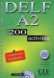 Richard Lescure et Emmanuelle Gadet - Delf A2 - 200 activités. 1 CD audio