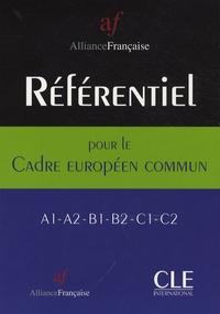 Aude Chauvet et  Alliance Française - Référentiel pour le cadre européen commun.