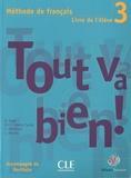 Hélène Augé et Maria Dolores Canada Pujols - Tout va bien ! 3 - Méthode de français, livre de l'élève avec un portfolio.
