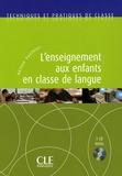 Hélène Vanthier - L'enseignement aux enfants en classe de langue. 1 CD audio
