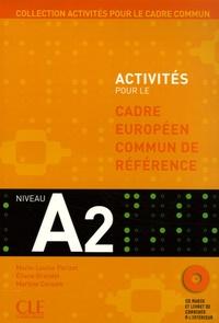 Marie-Louise Parizet et Eliane Grandet - Activités pour le Cadre européen commun de référence A2 - Accompagné du livret de Corrigés. 1 CD audio