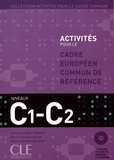 Corinne Kober-Kleinert et Marie-Louise Parizet - Activités pour le cadre commun C1-C2. 2 CD audio