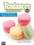 Jacky Girardet et Jacques Pécheur - Tendances A2 - Méthode de français livre papier + version numérique.