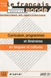 Pierre Martinez et Mohamed Miled - Le français dans le monde N° 49, Janvier 2011 : Curriculum, programmes et itinéraires en langues et cultures.