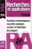 Christian Ollivier et Laurent Puren - Le français dans le monde N° 54, Juillet 2013 : Mutations technologiques, nouvelles pratiques sociales et didactique des langues.