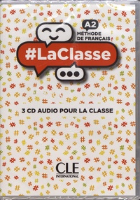CLE international - Méthode de français #LaClasse A2. 3 CD audio