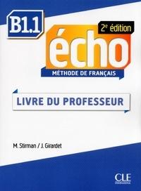 Jacky Girardet et Martine Stirman - METHODE ECHO  : Écho - Niveau B1.1 - Guide pédagogique - Ebook - 2ème édition.