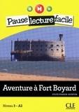 Sylvie Poisson-Quinton - PAUSE LEC FACIL  : Aventure à Fort Boyard - Niveau 3 (A2) - Pause lecture facile - Ebook.