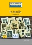 Hector Malot - LECT FRANC FACI  : En famille - Niveau 1/A1 - Lecture CLE en français facile - Ebook.