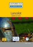 Chrétien De Troyes - LECT FRANC FACI  : Lancelot - Niveau 1/A1 - Lecture CLE en français facile - Ebook.