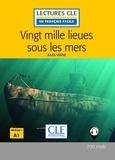 Jules Verne - LECT FRANC FACI  : Vingt mille lieues sous les mers - Niveau A1/1 - Lecture CLE en français facile - Ebook.