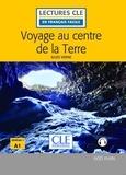 Jules Verne - LECT FRANC FACI  : Voyage au centre de la terre - Niveau 1/A1 - Lecture CLE en français facile - Ebook.