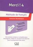 Collectif et Anne-Cécile Couderc - Fle niveau 4 manuel numérique pour TBI - Méthode Merci.