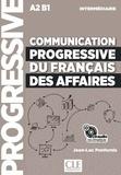 Jean-Luc Penfornis - Communication progressive du français des affaires intermédiaire A2 B1. 1 CD audio