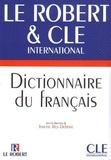 Josette Rey-Debove - Dictionnaires  : Le Robert et CLE International - Dictionnaire du français langue étrangère - Ebook.