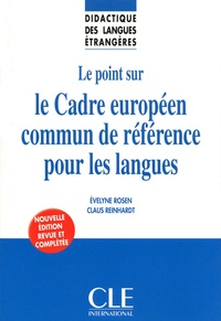 Evelyne Rosen et Claus Reinhardt - DIDACT LANG ETR  : Le point sur le Cadre européen commun de référence pour les langues - Didactique des langues étrangères - Ebook.