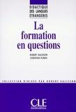Christian Puren et Robert Galisson - DIDACT LANG ETR  : La formation en questions - Didactique des langues étrangères - Ebook.