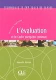 Christine Tagliante - TECHNIQUE CLASS  : L'évaluation et le Cadre européen commun - Techniques et pratiques de classe - Ebook.