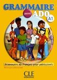 Marie-Laure Lions-Olivieri - Grammaire point ado A1 - Grammaire du français pour adolescents. 1 CD audio