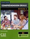 Michèle Barféty - Compréhension orale niveau 3 B2. 1 CD audio MP3