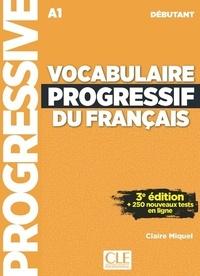 Claire Miquel - Vocabulaire progressif du français - A1 débutant. 1 CD audio