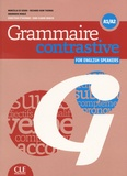 Marcella Beacco di Giura et Richard Huw Thomas - Grammaire contrastive for english speakers A1/A2. 1 CD audio