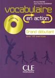 Romain Racine et Jean-Charles Schenker - Vocabulaire en action Grand débutant. 1 CD audio