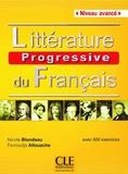 Nicole Blondeau et Ferroudja Allouache - Littérature progressive du français - Niveau avancé.